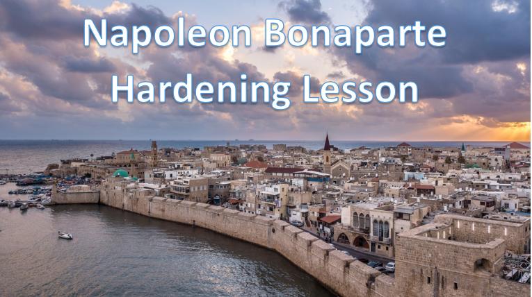 Napoleon Bonaparte Hardening Lesson